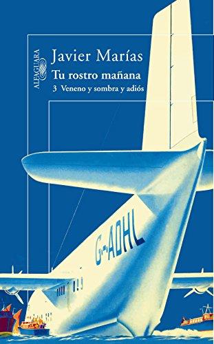 Tu rostro mañana. 3 Veneno y sombra y adiós (Spanish Edition)