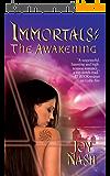The Awakening (Immortals Book 3) (English Edition)