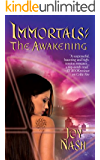 The Awakening (Immortals Book 3)