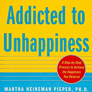 Addicted to Unhappiness Audiobook