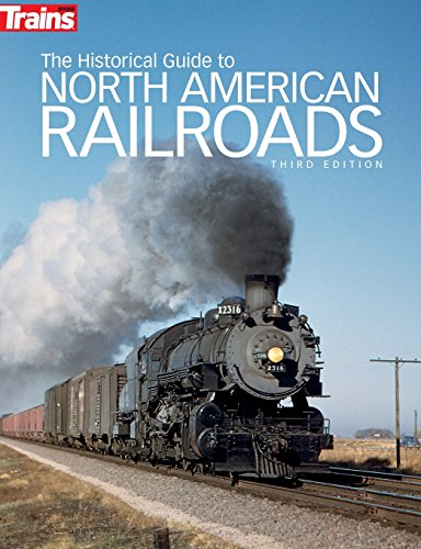 to North American Railroads, 3rd Edition (Trains Books) ()