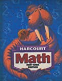 Harcourt School Publishers Math New York 2006, HARCOURT SCHOOL PUBLISHERS, 0153427175