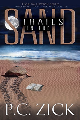 Trails in the Sand (Florida Fiction Series) by [Zick, P.C.]