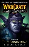 The Sundering (Warcraft: War of the Ancients, Book 3)