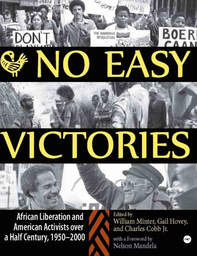 No Easy Victories: African Liberation and American...