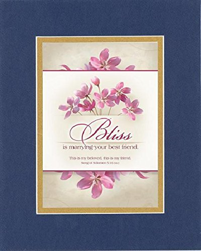 GoodOldSaying - Poem for Love & Marriage - Bliss is marrying your best friend on 8x10 Biblical Verse set in Double Mat (Blue On Gold) - A Priceless Poetry Keepsake Collection (Marrying Best Friend Poem)