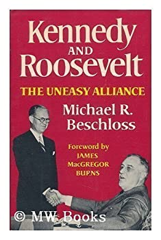Kennedy and Roosevelt 0393000621 Book Cover