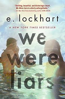 We Were Liars by [Lockhart, E.]