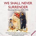 We Shall Never Surrender | Penelope Middelboe,Donald Fry,Christopher Grace
