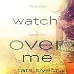 Watch Over Me | Tara Sivec