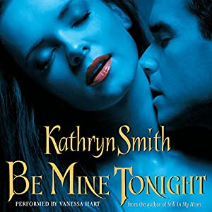 Be Mine Tonight (The Brotherhood of Blood, Book 1) Audiobook