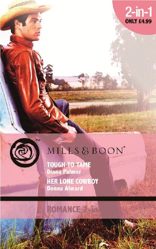 book cover of Tough to Tame / Her Lone Cowboy