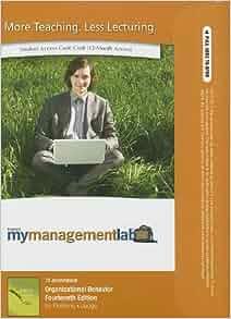 organizational behavior 14th edition case incident Amazoncom: organizational behavior, student value edition (17th edition) (9780134182070): stephen p robbins, timothy a judge: books.