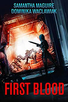 First Blood: A Science Fiction Short Story by [Maguire, Samantha, Waclawiak, Dominika]