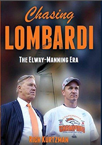 Chasing Lombardi: The Elway - Manning Era