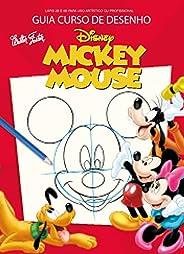 Guia Curso de Desenho Disney: Mickey Mouse