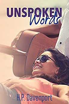 Unspoken Words (The Unspoken Love Series Book 1) by [Davenport, H.P.]
