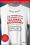 img - for The Travels of a T-Shirt in the Global Economy: An Economist Examines the Markets, Power, and Politics of World Trade by Rivoli, Pietra (2006) Paperback book / textbook / text book
