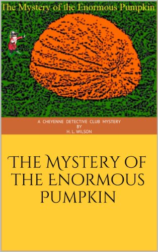 The Mystery of the Enormous Pumpkin ()