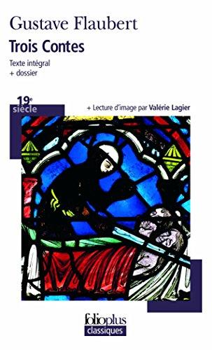 Trois Contes (Folio Plus Classique) (French Edition)