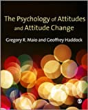 The Psychology of Attitudes and Attitude Change, Maio, Gregory and Haddock, Geoffrey, 1412929741
