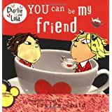 You Can Be My Friend