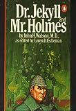 Dr. Jekyll and Mr. Holmes, John H. Watson, 0140056653
