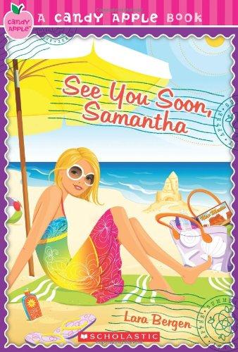Candy Apple #26: See You Soon, Samantha PDF