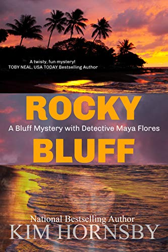 Rocky Bluff: A Mystery Suspense Novel (Bluff Mystery Series Book 1) by [Hornsby, Kim]