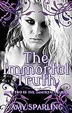 The Immortal Truth (The Immortal Mark Book 2)
