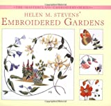 img - for Helen M. Stevens' Embroidered Gardens (Masterclass Embroidery) book / textbook / text book