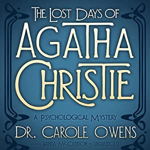 The Lost Days of Agatha Christie Hörbuch