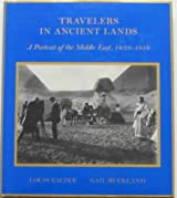 Travelers in ancient lands: A portrait of the Middle East, 1839-1919
