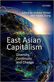 East Asian Capitalism: Diversity, Continuity, and Change