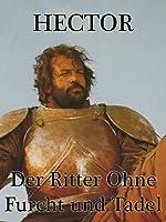 Filmcover Hector, der Ritter ohne Furcht und Tadel