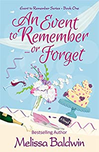An Event To Remember. . .or Forget by Melissa Baldwin ebook deal