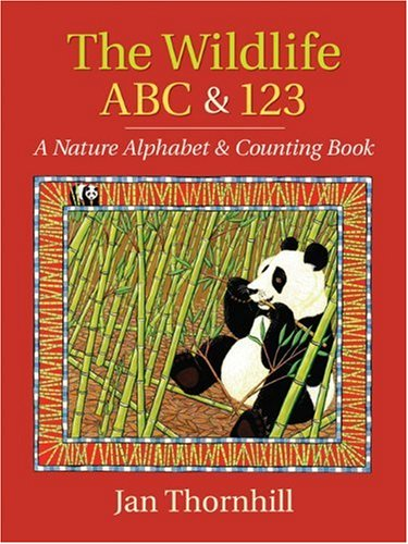 The Wildlife ABC and 123: A Nature Alphabet and Counting Book PDF