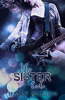 The Sister Code (D.O.R.K. Series Book 2) by [Allison, Haley]