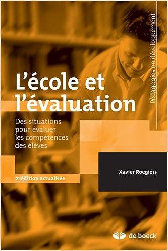 eBookStore en ligne: L'école et l'évaluation : Des situations complexes pour évaluer les acquis des élèves PDF 2804160416