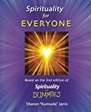 Spirituality For Everyone: Based on the 2nd Edition of SPIRITUALITY FOR DUMMIES
