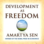 Development as Freedom | Amartya Sen