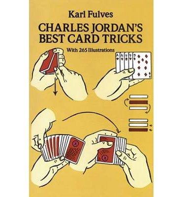 [(Charles Jordan's Best Card Tricks )] [Author: Karl Fulves] [Nov-2011]