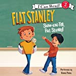 Flat Stanley: Show-and-Tell, Flat Stanley!   Jeff Brown