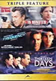 15 Minutes/Frequency/Thirteen Days (Triple Feature)