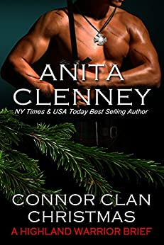 A Connor Clan Christmas (A Highland Warrior Brief) by [Clenney, Anita]