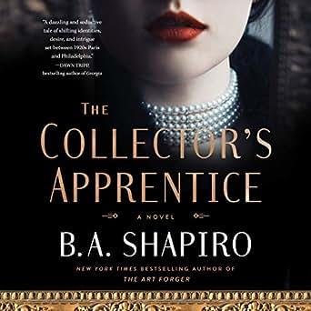 Amazon com: The Collector's Apprentice: A Novel (Audible Audio