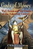 Gods of Money, F. William Engdahl, 1615778055