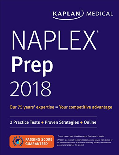 NAPLEX Prep 2018: 2 Practice Tests + Proven Strategies + Online (Kaplan Naplex - Reviews Good Rx