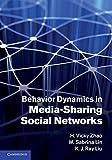 Behavior Dynamics in Media-Sharing Social Networks 9780521197274