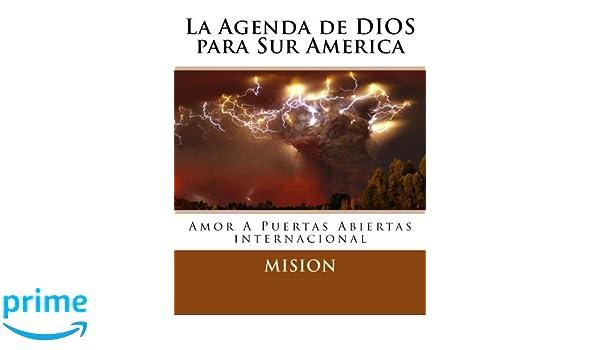 La Agenda de Dios para Sur America (Volume 1) (Spanish ...